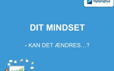 DIT MINDSET – kan det ændres…? ?